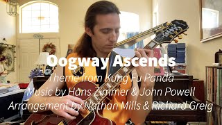 Oogway Ascends (Theme from Kung Fu Panda), arrangement by Nathan Mills & Richard Greig