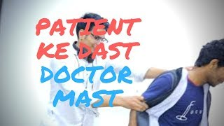 Patient ke Dast, Doctor Mast || New Funny Video 2018|| Rascals