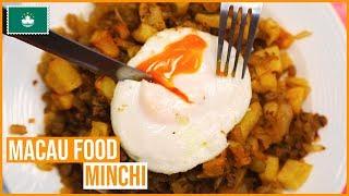 MACAU FOOD   MINCHI   澳門食品  免治