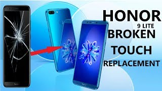 #jyotsna Mobile care# Honor 9 lite broken touch replcement | Honor 9 lite touch screen repair