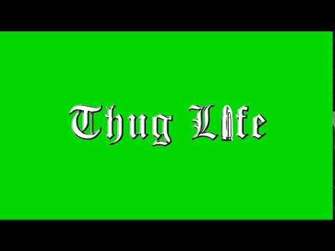 Thug Life Text Animation Green Screen