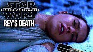 Rey's Death In The Rise Of Skywalker! Leaked Hints (Star Wars Episode 9)