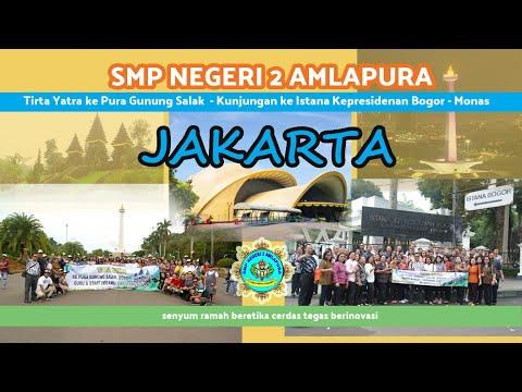 "smp-negeri-2-amlapura-""tirta-yatra-ke-jakarta""-tahun-2019"