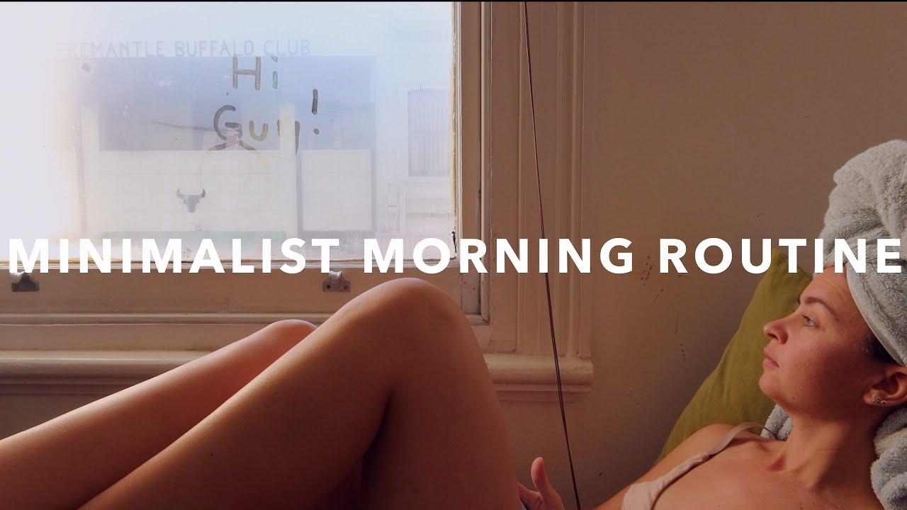 MINIMALIST MORNING ROUTINE | Minimalism + Simple Living