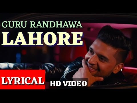 Guru Randhawa: Lahore Video Song(Lyrical) |Bhushan Kumar | Vee | DirectorGifty | Latest Lyrics