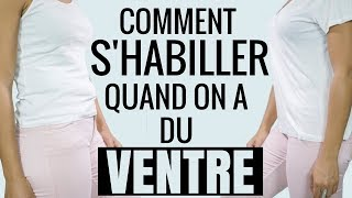 Comment s'habiller quand on a du ventre : 11 astuces géniales !