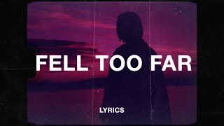 Nick Bonin - Fell Too Far (Lyrics)