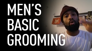 Basic grooming for men | Joel L Daniels thumbnail
