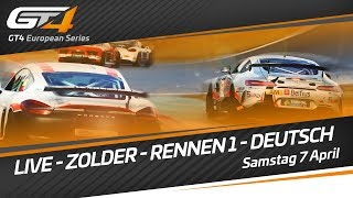 GT4 European Series  - Zolder  - Race 1 - LIVE - GERMAN