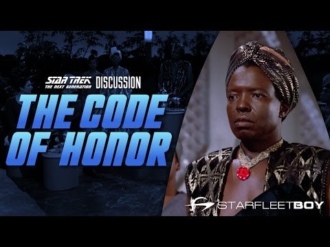 Star Trek the Next Generation Discussion: Code of Honor