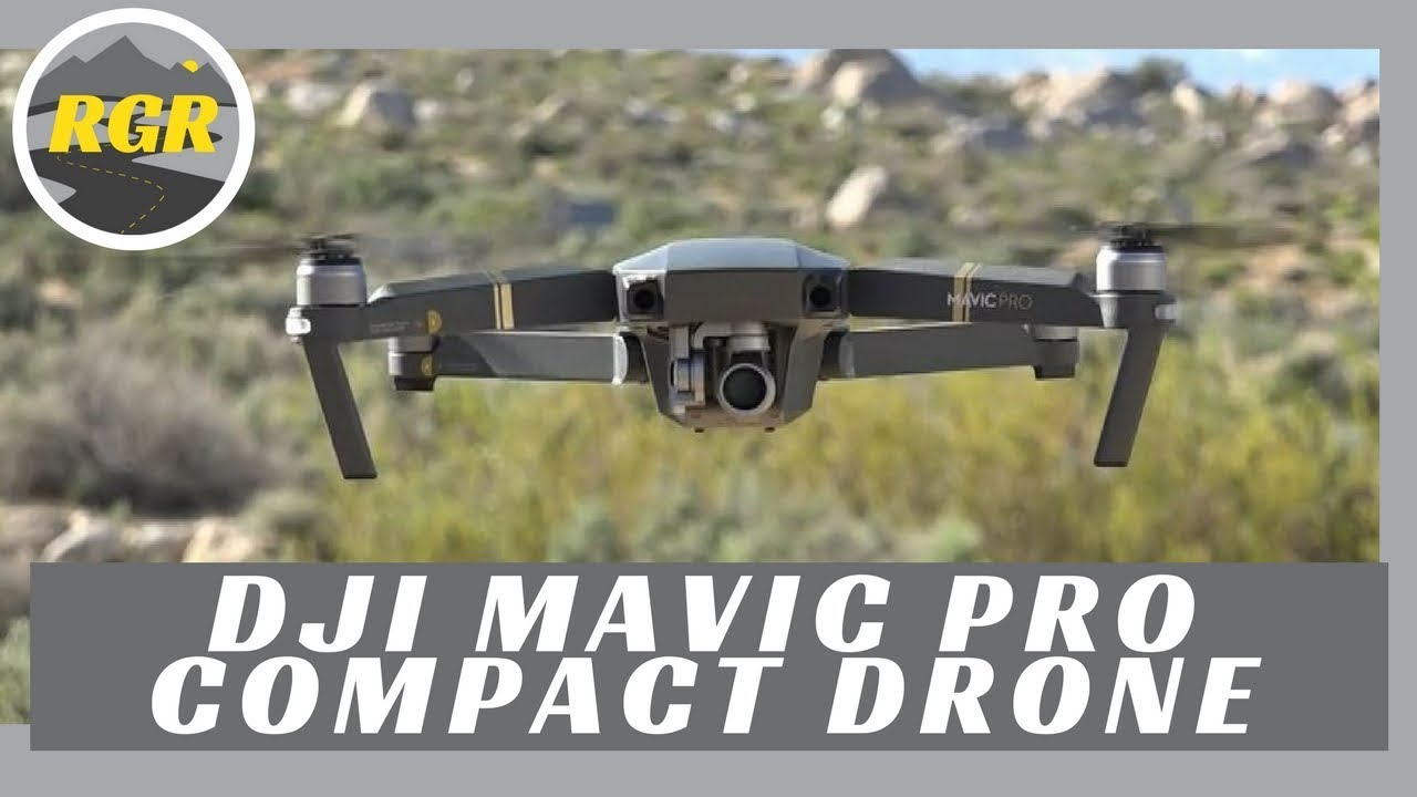 c88c5d62c08 DJI Mavic Pro Drone | Review | Compact high quality video drone for  travelers