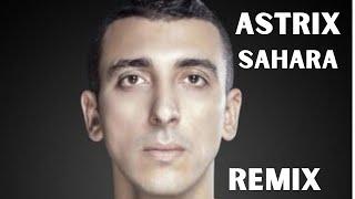 Astrix - Sahara (Ivan Presley Remix)