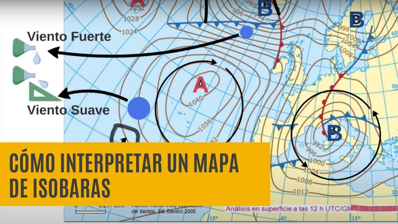 Cómo interpretar un mapa de Isobaras (Predicción Tiempo)   YouTube