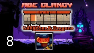 AbeClancy Streams: Advanced Gungeons and Draguns - 8 - Face Off. And Off. And Off.