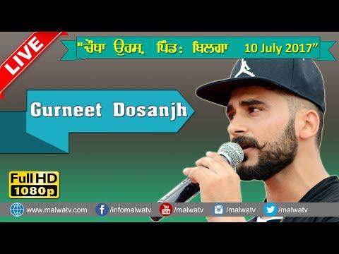GURNEET DOSANJH ● LIVE at BILGA (Jalandhar) MELA 2017 ● NEW LIVE ● Part 6th ● HD ●