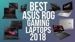 BEST ASUS ROG GAMING LAPTOP 2018 | TOP 10 BEST ASUS REPUBLIC OF GAMERS LAPTOPS 2018