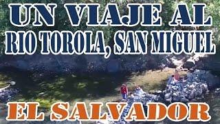 rio Torola san miguel el salvador