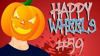 SPOOKY WHEELS  | Happy Wheels: Halloween Edition - Part 59