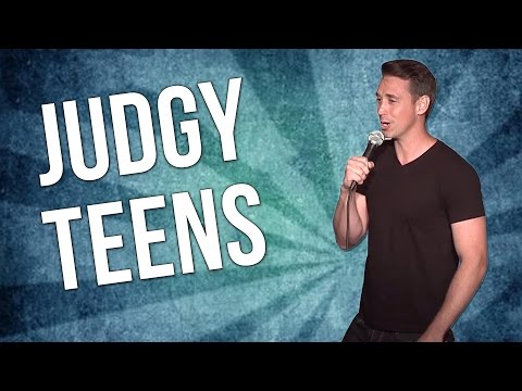 Judgy Teens (Stand Up Comedy)