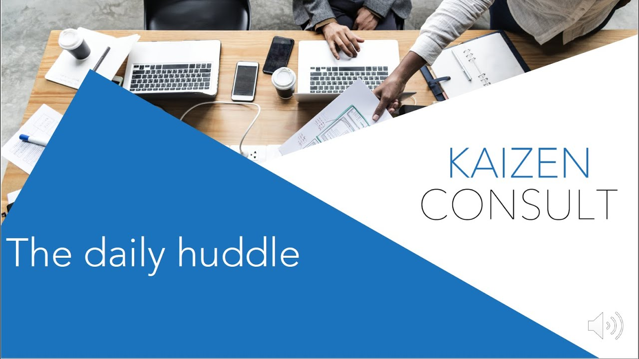 KC - The Daily huddle