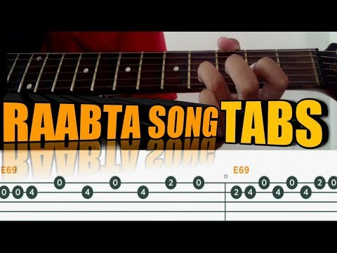 Raabta Song Complete Guitar Lesson With Tabs