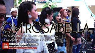 Gambar cover LIVE DELAY - OM.ROSABELLA with RATNA ANTIKA | DIES NATALIS SMK PANCASILA 2 JATISRONO