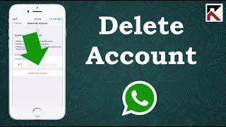 How To Delete WhatsApp Account iPhone 2018