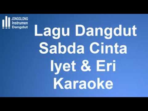 Lagu Dangdut Sabda Cinta Iyet dan Eri Susan Karaoke Instrumen mp3