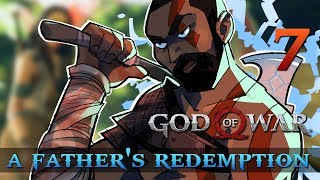 [7] A Father's Redemption (Let's Play God of War [2018] w/ GaLm)