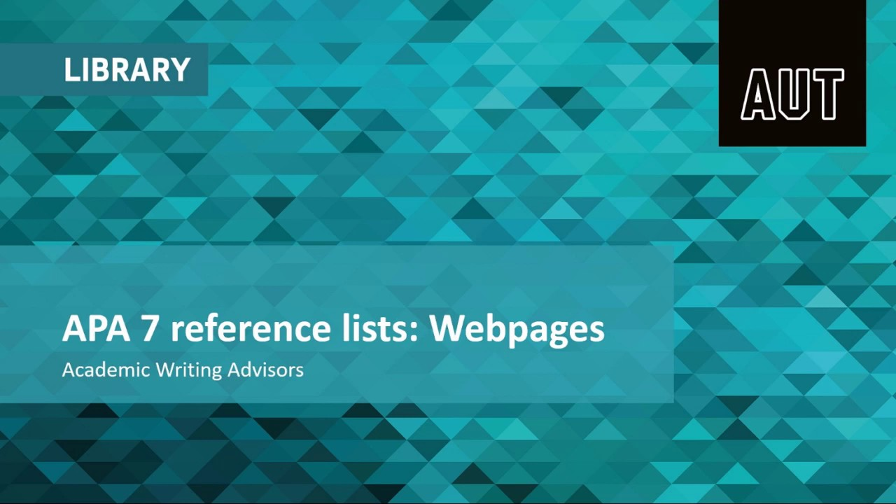 APA 7 reference list:  Webpages