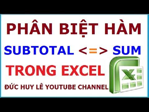 Phân biệt hàm Subtotal và hàm Sum trong Excel