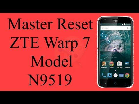Factory 7 Hard Warp Zte Model Reset N9519