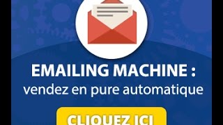 EMAILING MACHINE - FORMATION THEOPHILE ELIET