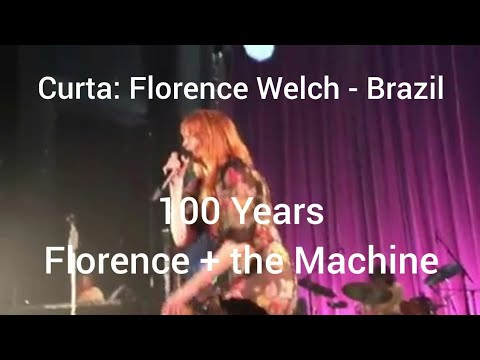 Florence + The Machine - 100 Years - Live At Victoria Theater