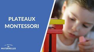 Les plateaux Montessori - La Maison des maternelles #LMDM