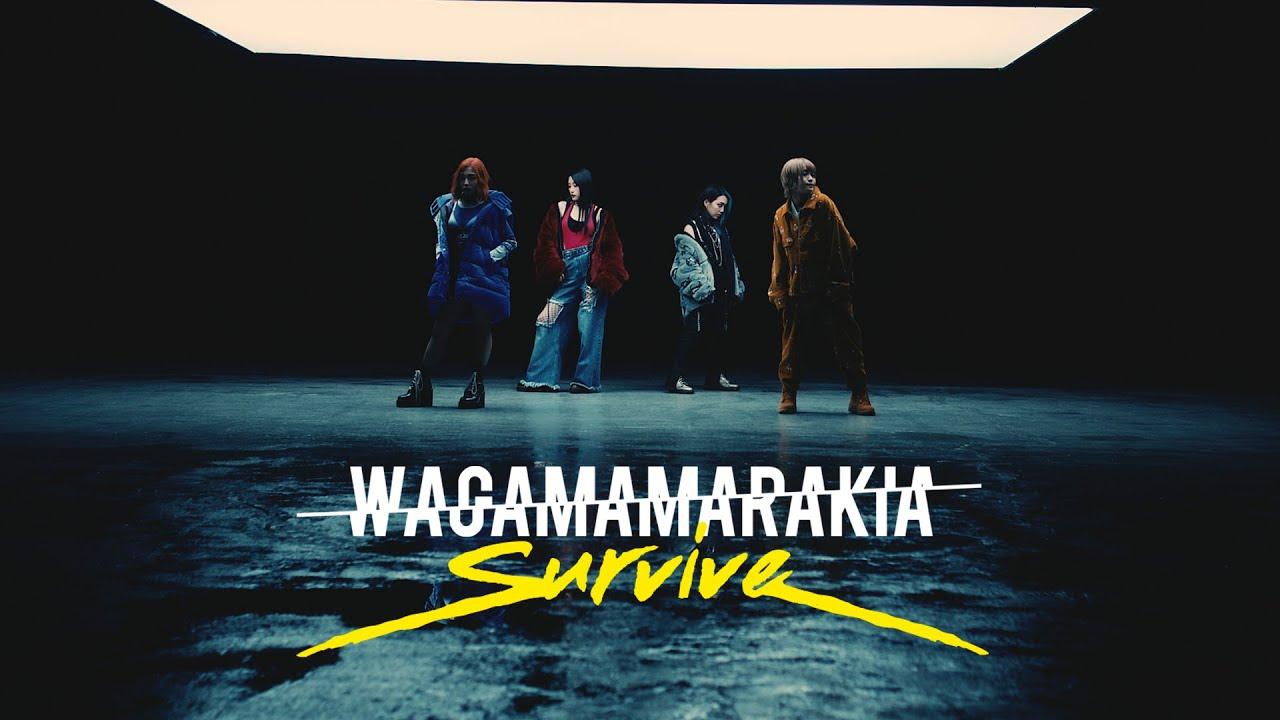我儘ラキア (Wagamama Rakia) – SURVIVE