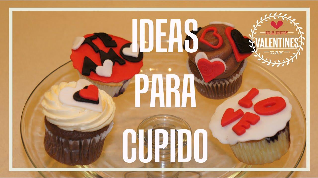 Cómo Decorar Cupcakes Para San Valentín Cakes In Cups