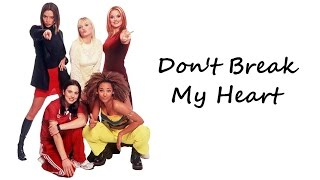 Spice Girls Don 39 t Break My Heart Lyrics Pictures.mp3