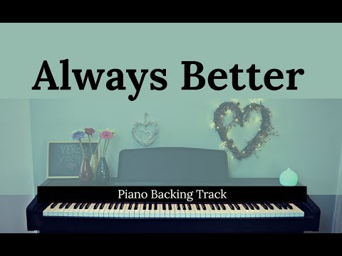 Always Better - BRIDGES OF MADISON COUNTY (Piano accompaniment / Backing / Karaoke track)