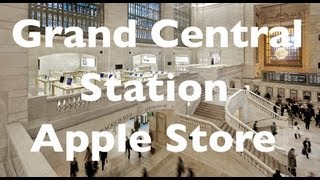 Grand Central Station Apple Store Tour