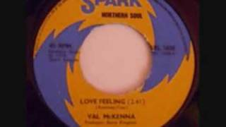 love feeling  ...val mc kenna.
