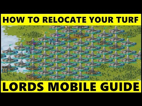 Lords Mobile: How To Relocate + Move Your Base Turf In Lords Mobile (I Got Games)