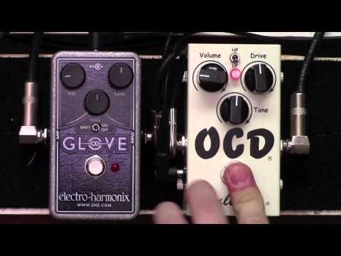 Fulltone OCD Overdrive Pedal vs Electro Harmonix EHX Glove Distortion