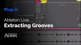 Extracting Grooves with Ableton Live