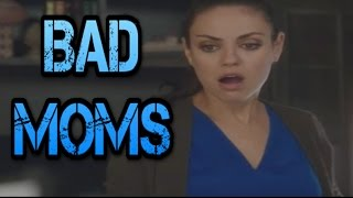 Download Video Bad Moms Movie (2016) - Alternative Caught Watching Deleted Scene MP3 3GP MP4