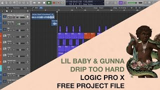 [FREE] Logic Pro X Project File | Lil Baby & Gunna - Drip Too Hard (Utility Beats Remake)