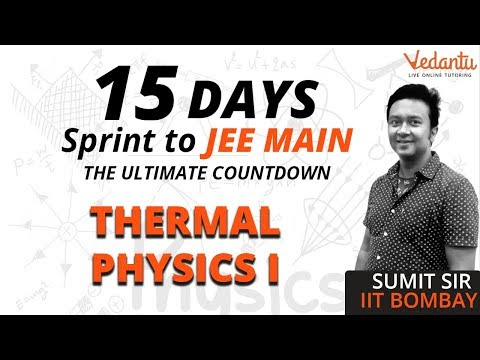 Thermal Physics IIT JEE | Calorimetry, Heat Transfer & Thermal Expansion Problems For JEE Mains 2019