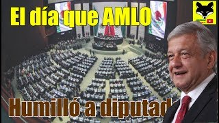 Magistral discurso de AMLO frente a  diputados, los dejó callados 2005