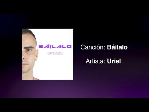 Uriel - Báilalo