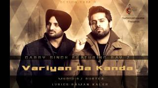 Variyan Da Kanda | Garry Singh | Featuring Ray Z | Latest Punjabi Songs | Elite Music